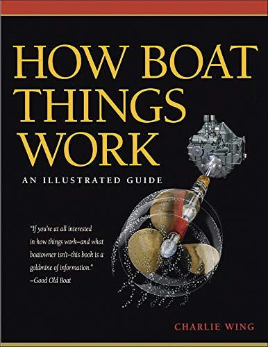 9780071493444: How Boat Things Work: An Illustrated Guide
