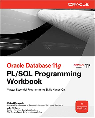 9780071493697: Oracle database 11 G PL/SQL programming workbook (Informatica)