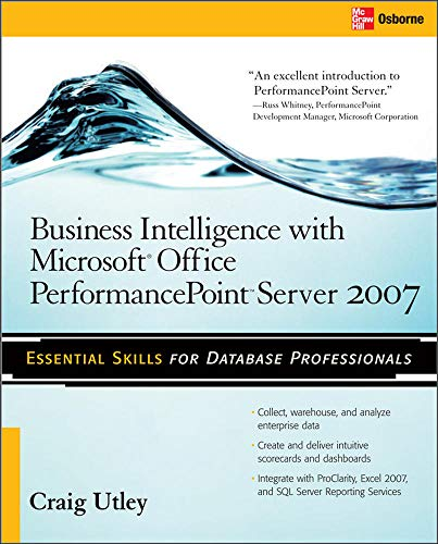 9780071493703: Business Intelligence with Microsoft® Office PerformancePoint™ Server 2007