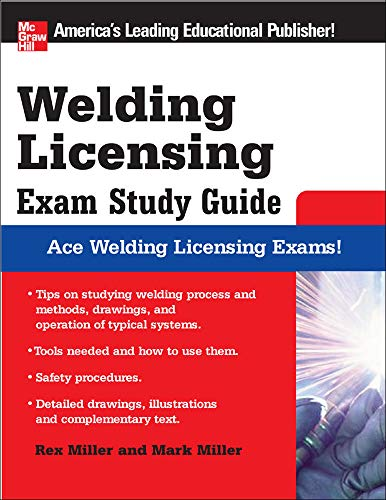 9780071493765: Welding Licensing Exam Study Guide (McGraw-Hill's Welding Licensing Exam Study Guide)