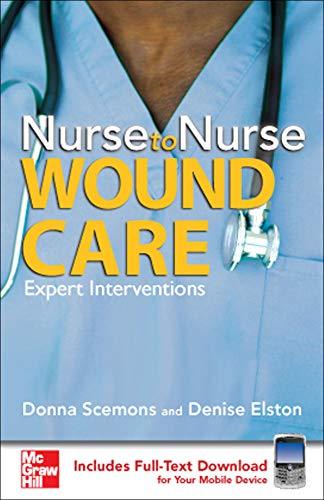 9780071493970: Nurse to Nurse Wound Care
