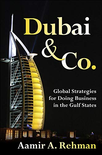 9780071494137: Dubai & Co.: Global Strategies for Doing Business in the Gulf States
