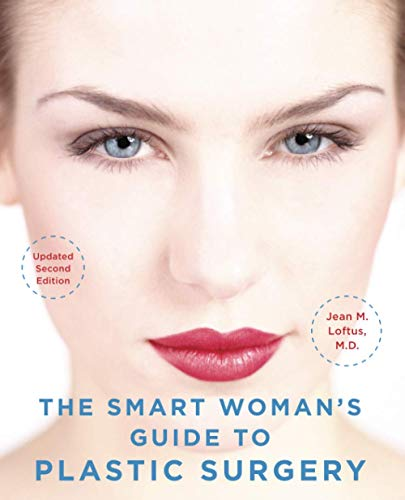 9780071494199: The Smart Woman's Guide to Plastic Surgery, Updated Second Edition