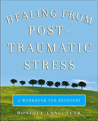 9780071494229: Healing from Post-Traumatic Stress