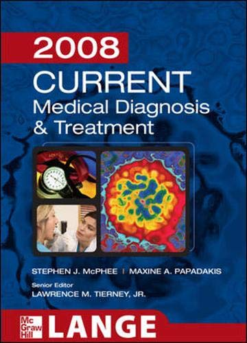 9780071494304: Current Medical Diagnosis and Treatment 2008 (Current Medical Diagnosis & Treatment)