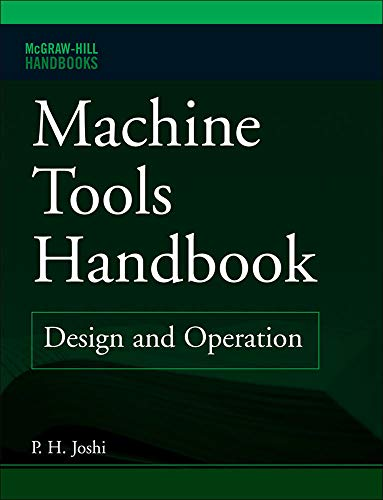 9780071494359: Machine Tools Handbook: Design and Operation (McGraw-Hill Handbooks)