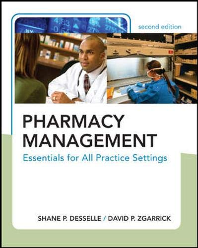 9780071494366: Pharmacy Management: Essentials for All Practice Settings, Second Edition