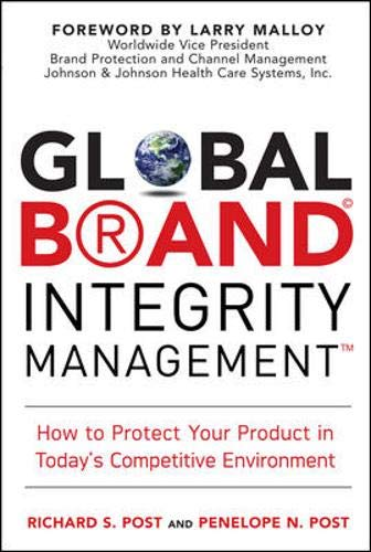 9780071494441: Global Brand Integrity Management: How to Protect Your Product in Today's Competitive Environment