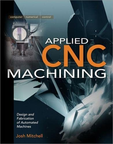9780071494519: Applied CNC Machining