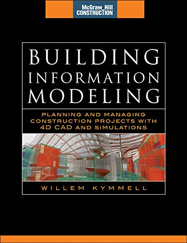 9780071494533: Building Information Modeling: Planning and Managing Construction Projects with 4D CAD and Simulations (McGraw-Hill Construction Series) (Set 2)