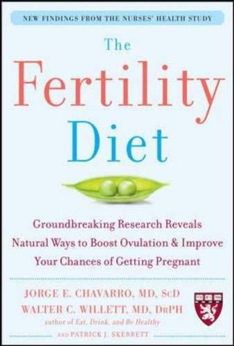 9780071494793: The Fertility Diet: Groundbreaking Research Reveals Natural Ways to Boost Ovulation and Improve Your Chances of Getting: Groundbreaking Research ... and Improve Your Chances of Getting Pregnant