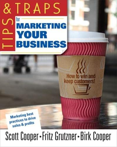 9780071494892: Tips and Traps for Marketing Your Business (Tips & Traps)