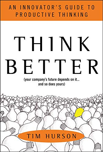 9780071494939: Think Better: An Innovator's Guide to Productive Thinking