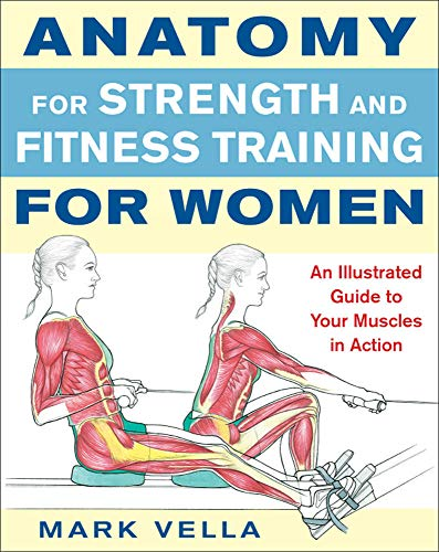 9780071495721: Anatomy for Strength and Fitness Training for Women: An Illustrated Guide to Your Muscles in Action