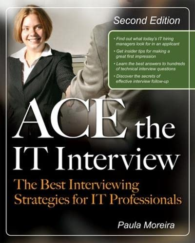 9780071495783: Ace the IT Interview (Ace the It Job Interview)