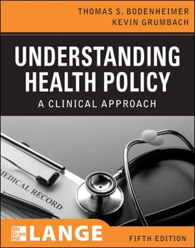 9780071496063: Understanding Health Policy, Fifth Edition: A Clinical Approach (Lange Clinical Medicine)