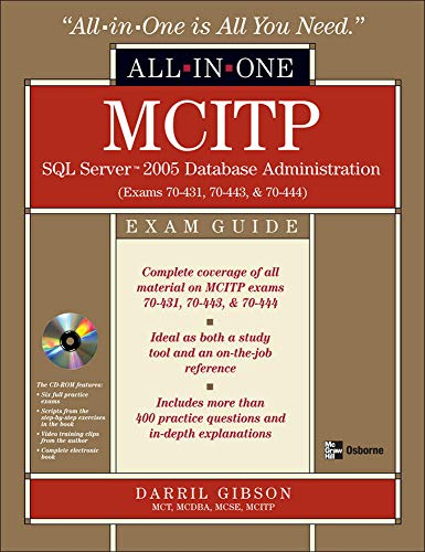 9780071496094: MCITP SQL Server 2005 Database Administration All-in-One Exam Guide (Exams 70-431, 70-443, & 70-444)