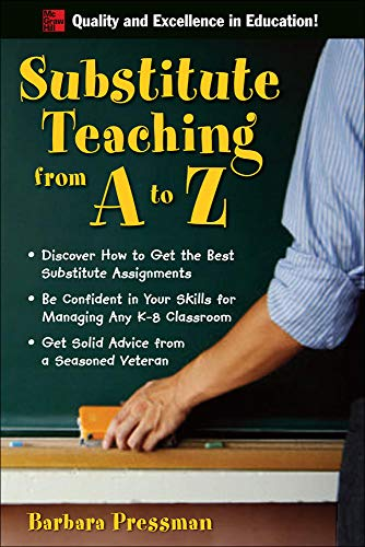 9780071496322: Substitute Teaching from A to Z