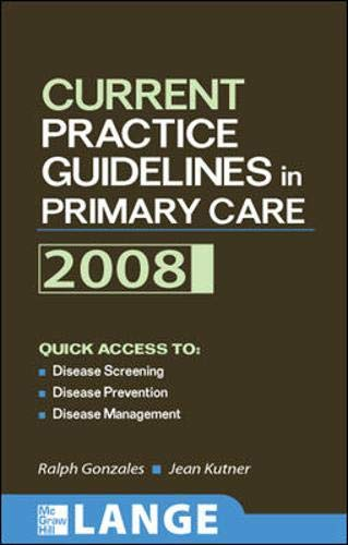 9780071496346: Current Practice Guidelines in Primary Care 2008