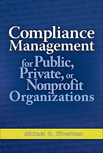 9780071496407: Compliance Management for Public, Private, or Non-Profit Organizations