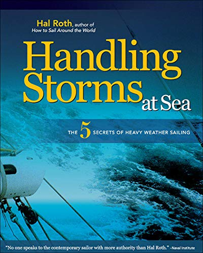 9780071496483: HANDLING STORMS AT SEA: The 5 Secrets of Heavy Weather Sailing