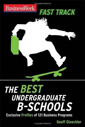 9780071496544: BusinessWeek Fast Track: Best Undergraduate B-Schools (Businessweek Fast Track Guides)