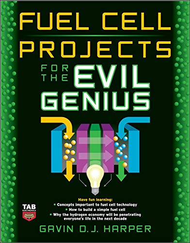 9780071496599: Fuel Cell Projects for the Evil Genius