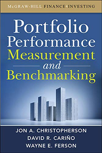 9780071496650: Portfolio Performance Measurement and Benchmarking (McGraw-Hill Finance & Investing)