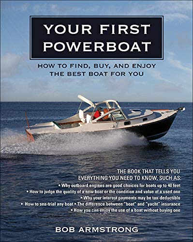 9780071496735: Your First Powerboat: How to Find, Buy, and Enjoy the Best Boat for You