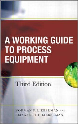 9780071496742: Working Guide to Process Equipment, Third Edition