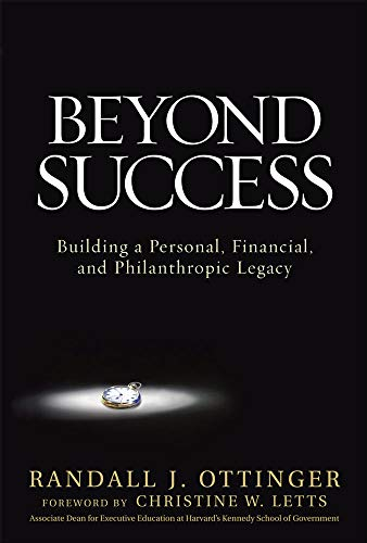 9780071496766: Beyond Success: Building a Personal, Financial, and Philanthropic Legacy