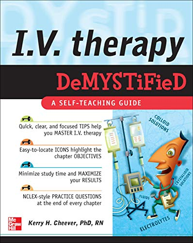 9780071496780: IV Therapy Demystified: A Self-Teaching Guide