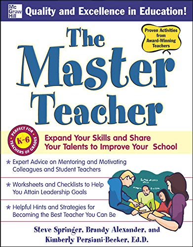 9780071496810: The Master Teacher: Expand Your Skills and Share Your Talents to Improve Your School