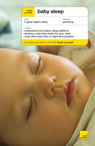 9780071496865: Teach Yourself Baby Sleep (Teach Yourself: General Reference)