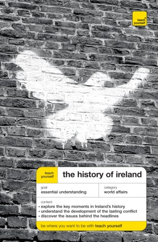 9780071496902: Teach Yourself The History of Ireland New Edition McGraw-Hill Edition (Teach Yourself (McGraw-Hill))