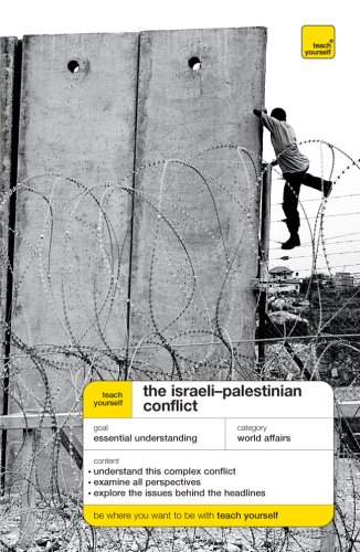 9780071496919: Teach Yourself The Israeli-Palestinian Conflict (Teach Yourself: General Reference)