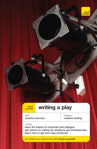9780071496971: Teach Yourself Writing a Play (Teach Yourself: General Reference)