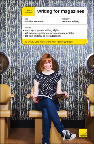 9780071496988: Teach Yourself Writing for Magazines McGraw-Hill Edition