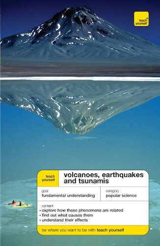 9780071497008: Teach Yourself Volcanoes, Earthquakes and Tsunamis (Teach Yourself: General Reference)