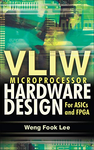 9780071497022: VLIW Microprocessor Hardware Design: On ASIC and FPGA (Electronics)