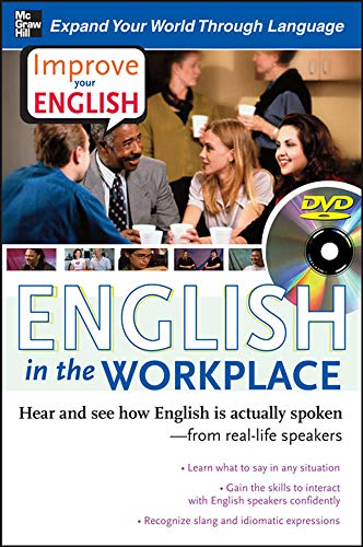 9780071497183: Improve Your English: English in the Workplace (DVD w/ Book): Hear and see how English is actually spoken--from real-life speakers