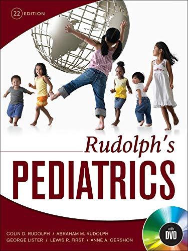 Rudolph`s Pediatrics, Twenty-second Edition: Abraham M. Rudolph,Colin
