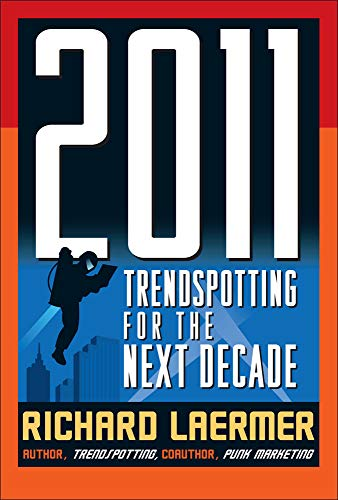 9780071497275: 2011: Trendspotting for the Next Decade