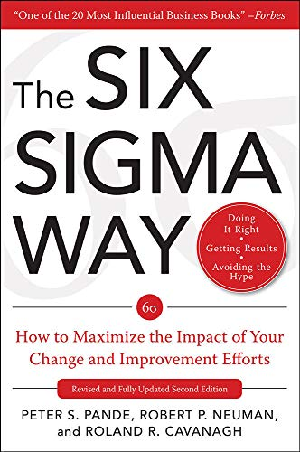 9780071497329: The Six Sigma Way:  How to Maximize the Impact of Your Change and Improvement Efforts, Second edition