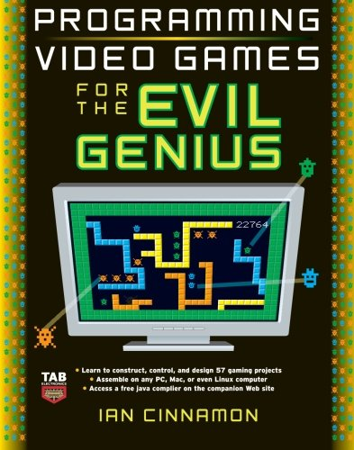 9780071497527: Programming Video Games for the Evil Genius