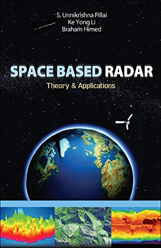 9780071497565: Space Based Radar: Theory & Applications (Electronics)