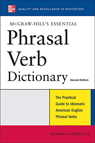 9780071497831: McGraw-Hill's Essential Phrasal Verbs Dictionary