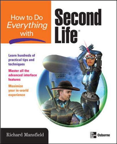9780071497893: How to Do Everything with Second Life®