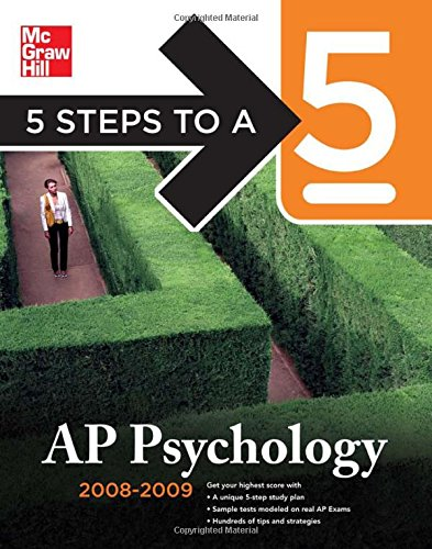 9780071497992: 5 Steps to a 5 AP Psychology, 2008-2009 Edition (5 Steps to a 5 on the Advanced Placement Examinations Series)