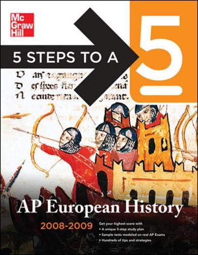 9780071498081: 5 Steps to a 5 AP European History, 2008-2009 Edition (5 Steps to a 5 on the Advanced Placement Examinations Series)